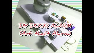 How to make a DIY Door Alarm - Theft alert Alarm