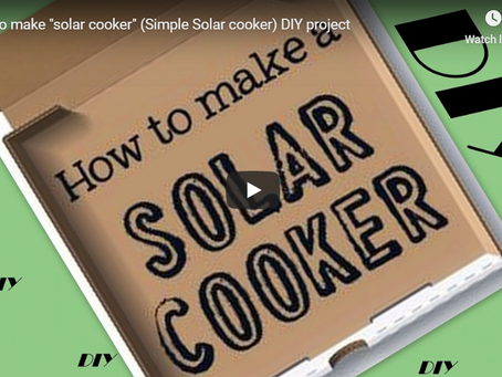 "How to make ""solar cooker"" (Simple Solar cooker) DIY project"
