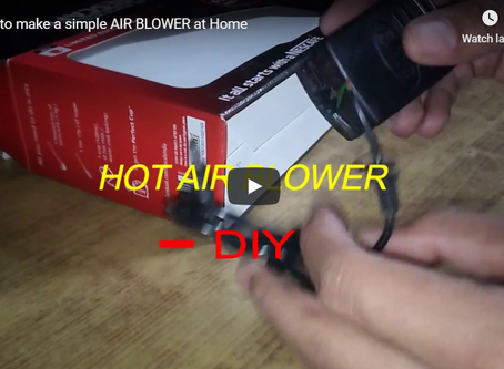 How to make a simple AIR BLOWER at Home