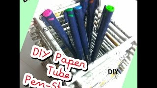 HOW TO MAKE A DIY PAPER TUBE PEN STAND at home very easily