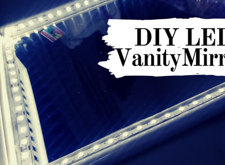 DIY Vanity Mirror in easy steps (using LED strip lights)