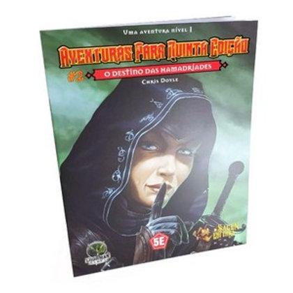 D&D Aventuras para a 5ª Edição - O destino das Hamadríades