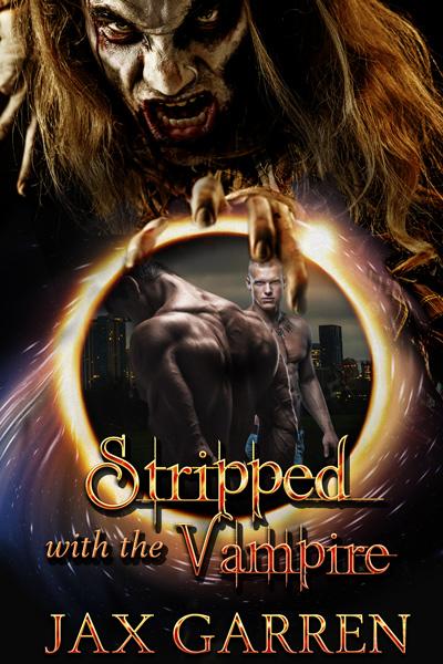 JaxGarren_StrippedWithTheVampire_2.Revised.jpg
