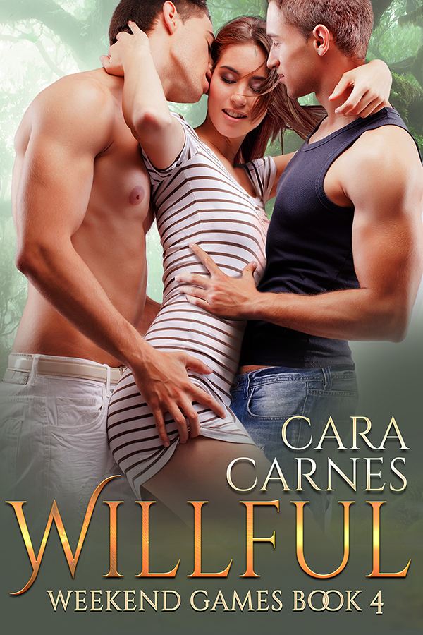 CaraCarnes_WeekendGames_Book4_Willful_600x900.jpg