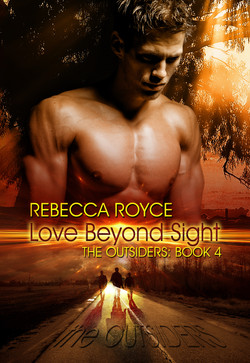 RebeccaRoyce_TheOutsiders_Book4_LoveBeyondSight.jpg