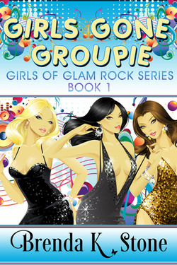 BrendaStone_GirlsGoneGroupie_Ebook_BarnesAndNoble