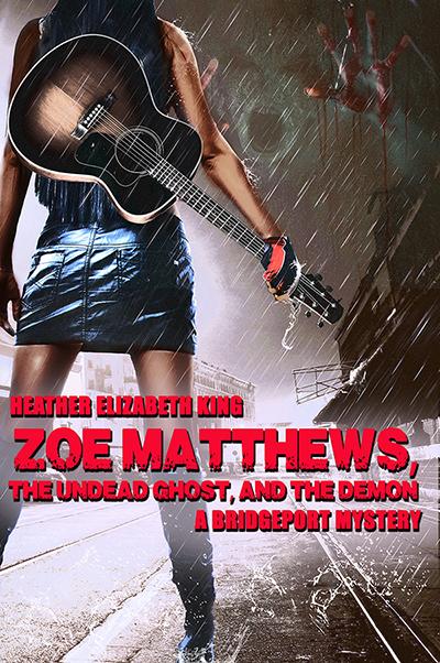 HeatherElizabethKing_BookCover_ZoeMatthews_HiRe6400x600.jpg