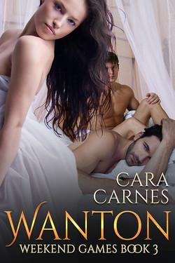 CaraCarnes_WeekendGames_Book3_Wanton_600x900.jpg