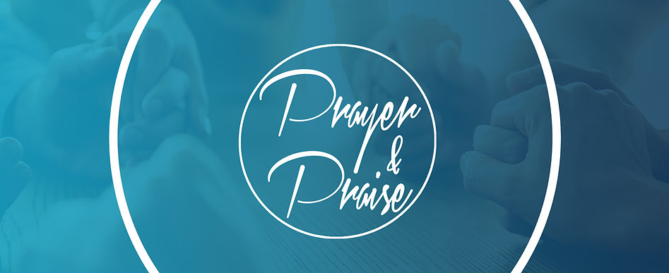 Prayer & Praise_New_Wide.jpg