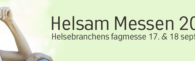 Besøg os på Helsam Messen 2016