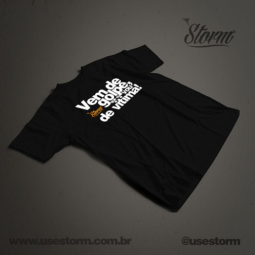 Camiseta Storm Vem de Golpe.