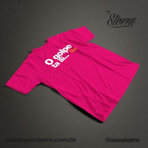 Camiseta Storm O Golpe ta aí...