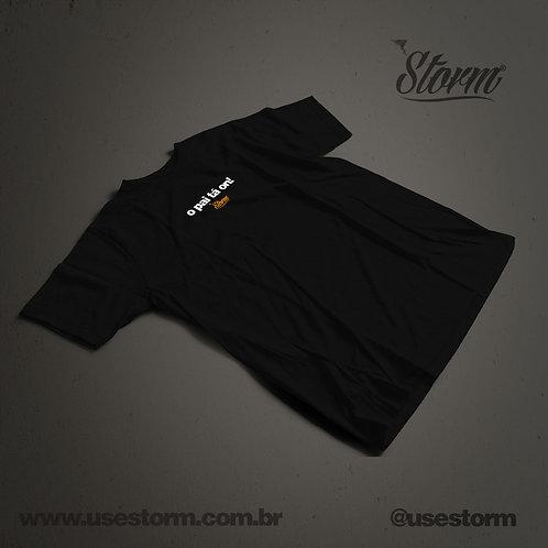 Camiseta Storm O pai ta on!