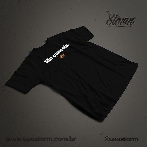Camiseta Storm Me cancela