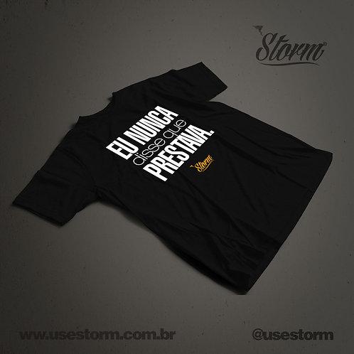 Camiseta Storm Eu nunca disse que prestava