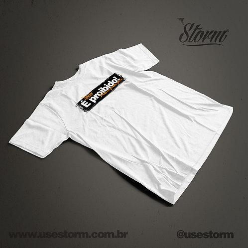 Camiseta Storm É Proibido