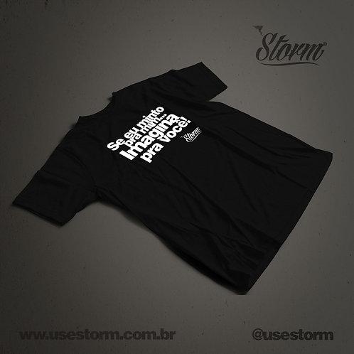 Camiseta Storm Se eu minto pra mim...