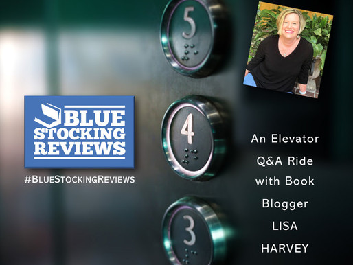 Q&A With Book Blogger Lisa Harvey BlueStockingReviews                        by  Judith D. Collins