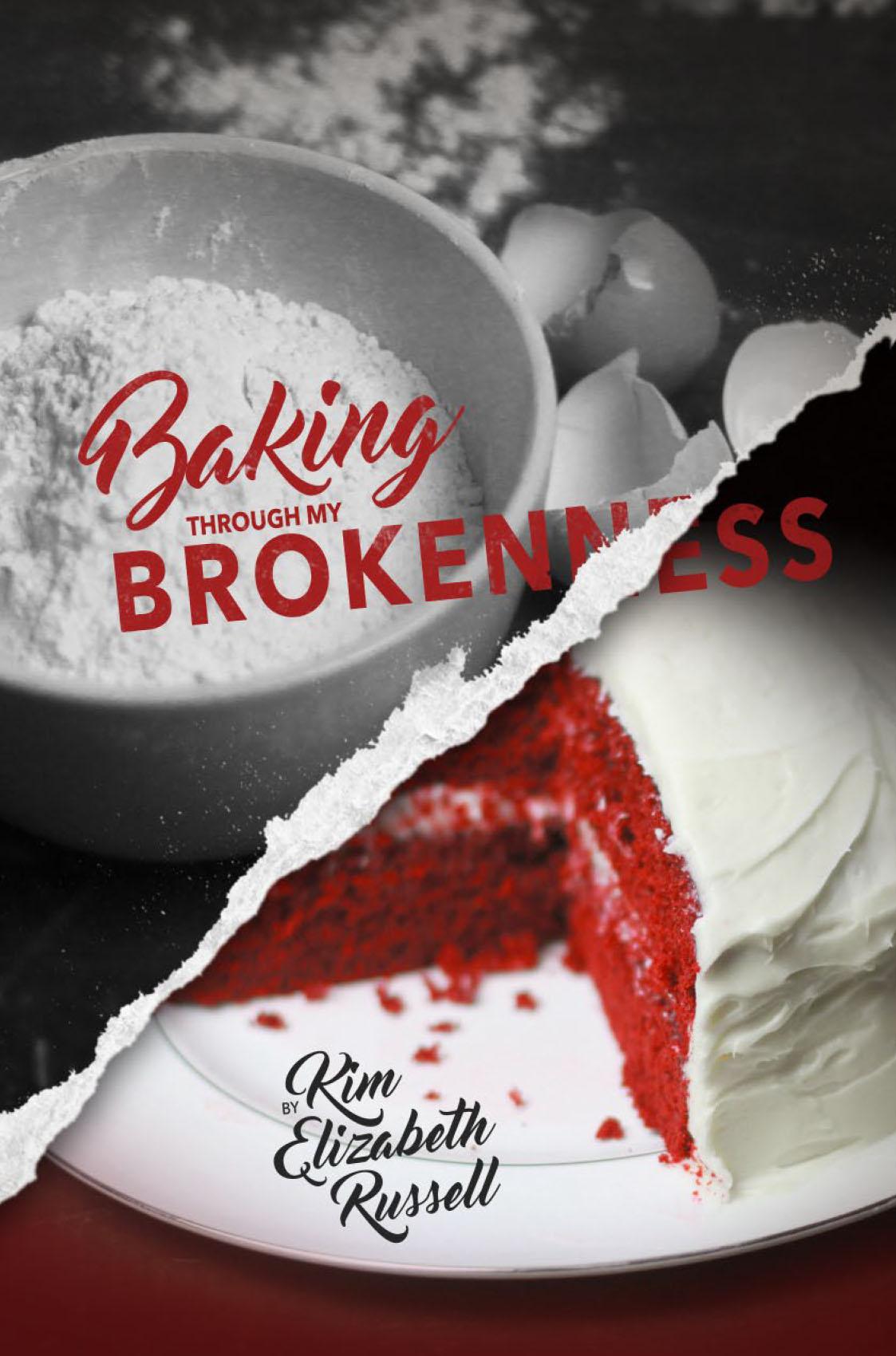Baking Through My Brokenness