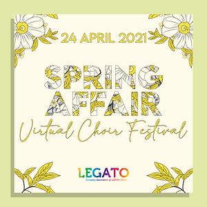 """1st Virtual Choir Festival """"Spring Affair"""""""