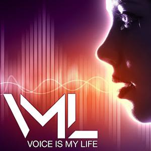 VML VOICE IS MY LIFE ГОЛОС ЭТО МОЯ ЖИЗНЬ