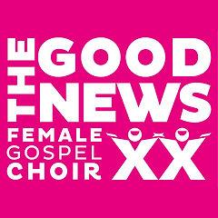 THE GOOD NEWS FEMALE GOSPEL CHOIR