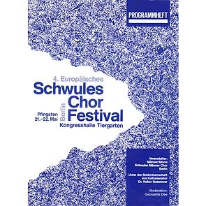 """4TH FESTIVAL 1988 """"EUROPÄISCHES SCHWULES CHORFESTIVAL"""" BERLIN"""
