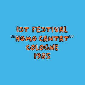"1ST FESTIVAL 1985 ""HOMO CANTAT"" COLOGNE"