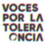 VOCES POR LA TOLERANCIA