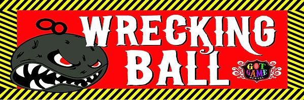 Got _Game_Rental_(Wrecking_Ball_Banner)_
