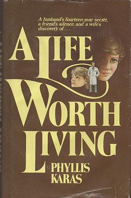 A Life Worth Living.jpg