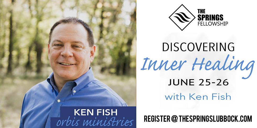 Discovering Inner Healing with Ken Fish