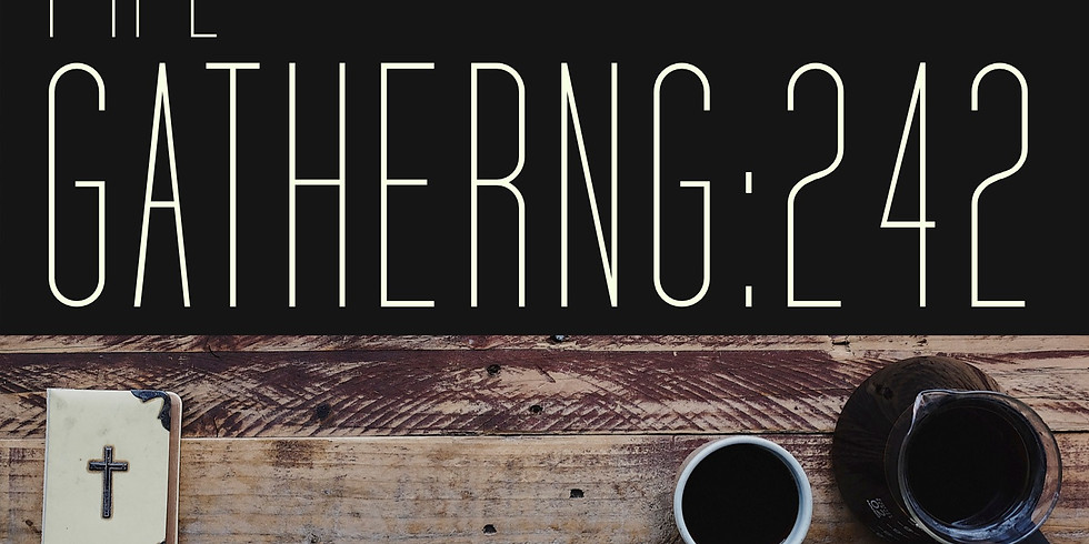 The Gathering: 242 - A Young Adult Community