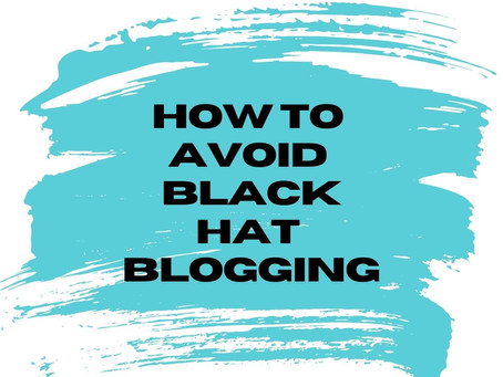 How to Avoid Black Hat Blogging