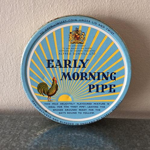 PLÅTBURK, Early morning pipe