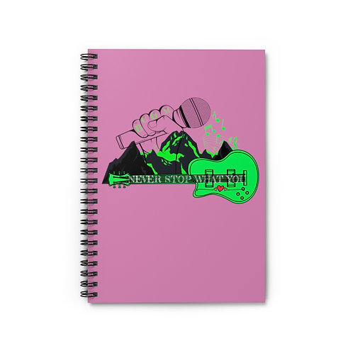 "Never Stop What You Love Spiral Notebook - Ruled Line ""Pink Addition"""