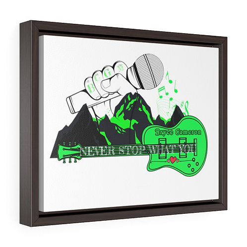 Never Stop What You Love Premium Canvas