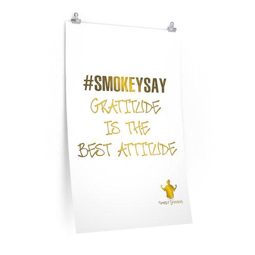 "#SmokeySay ""Gratitude"" Posters"
