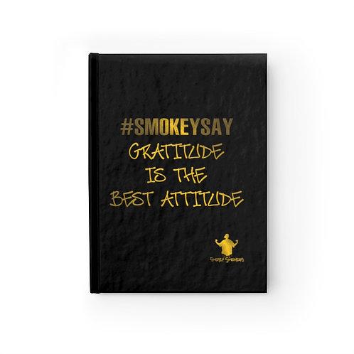 "#SmokeySay ""Gratitude"" Journal"