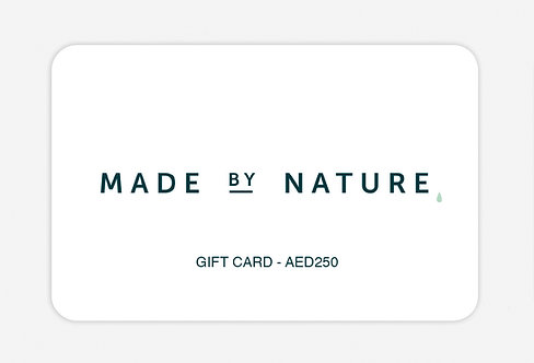 MADE BY NATURE GIFT CARD - VALUE AED250