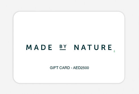MADE BY NATURE GIFT CARD - VALUE AED2500