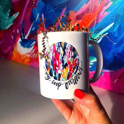 Coffee Mug / My Cup Overflows