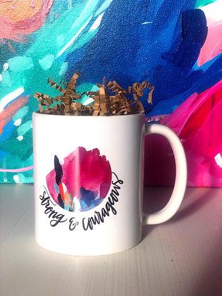 Coffee Mug / Strong & Courageous
