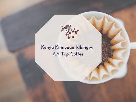 Kenya Kirinyaga Kibirigwi AA Top Coffee