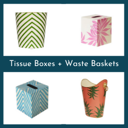 Tissue Boxes + Waste Baskets