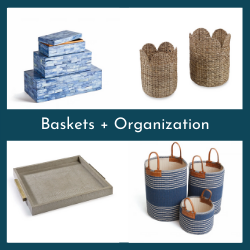 Baskets + Organization
