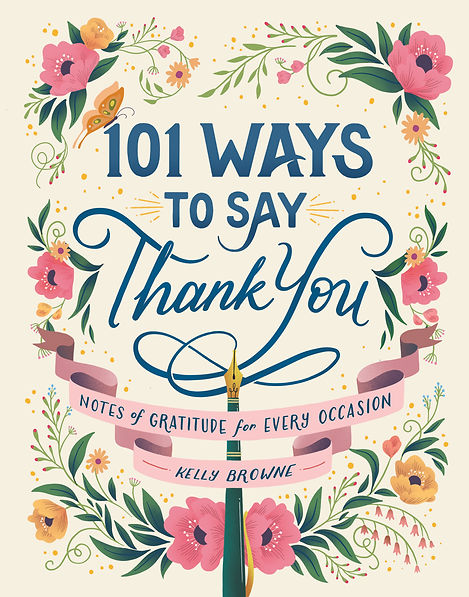 101 Ways to Say Thank You Notes of Gratitude for Every Occasion