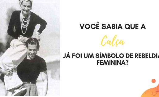História da Moda Feminina: A Calça.