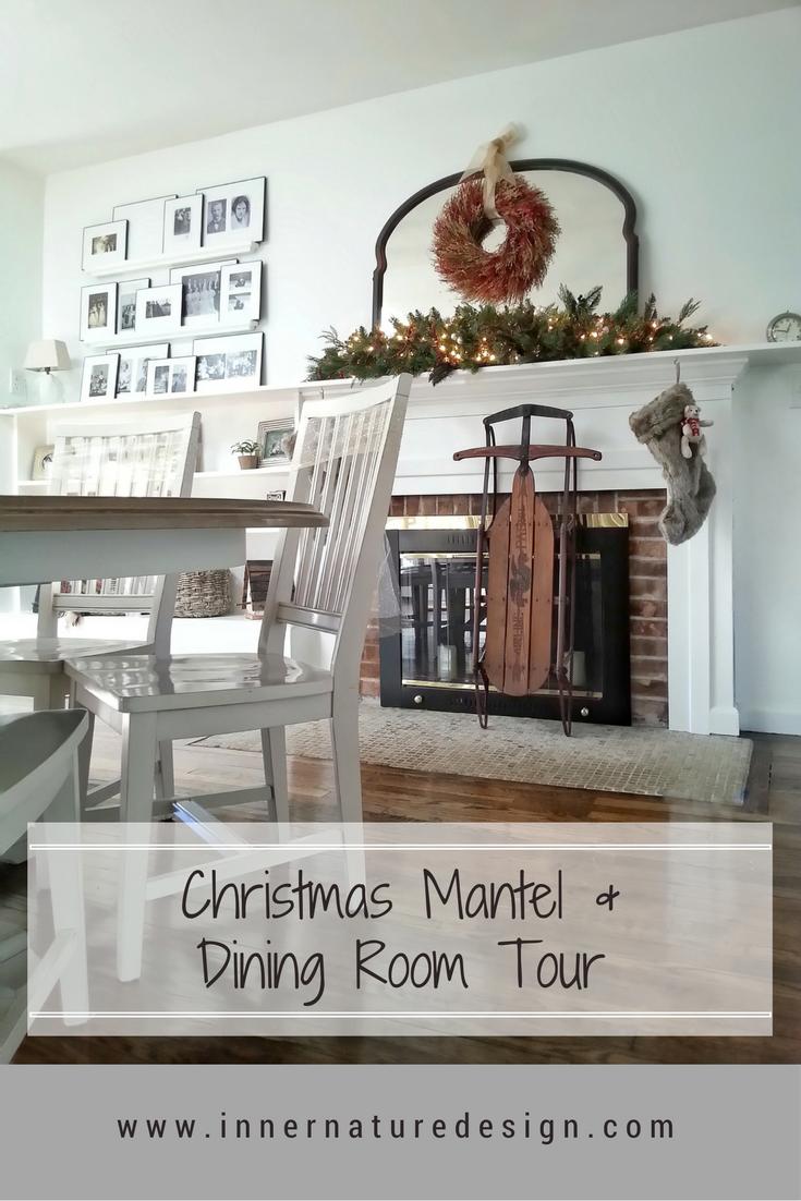 Christmas Mantel and Dining Room Tour