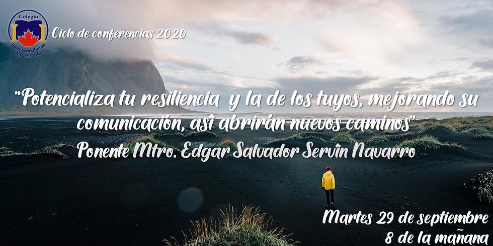 """""""Potencializa tu resiliencia y la de los tuyos, mejorando su comunicación, así abrirán nuevos caminos"""""""